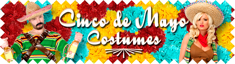 Cinco de Mayo Costumes and Accessories at Trendy Halloween