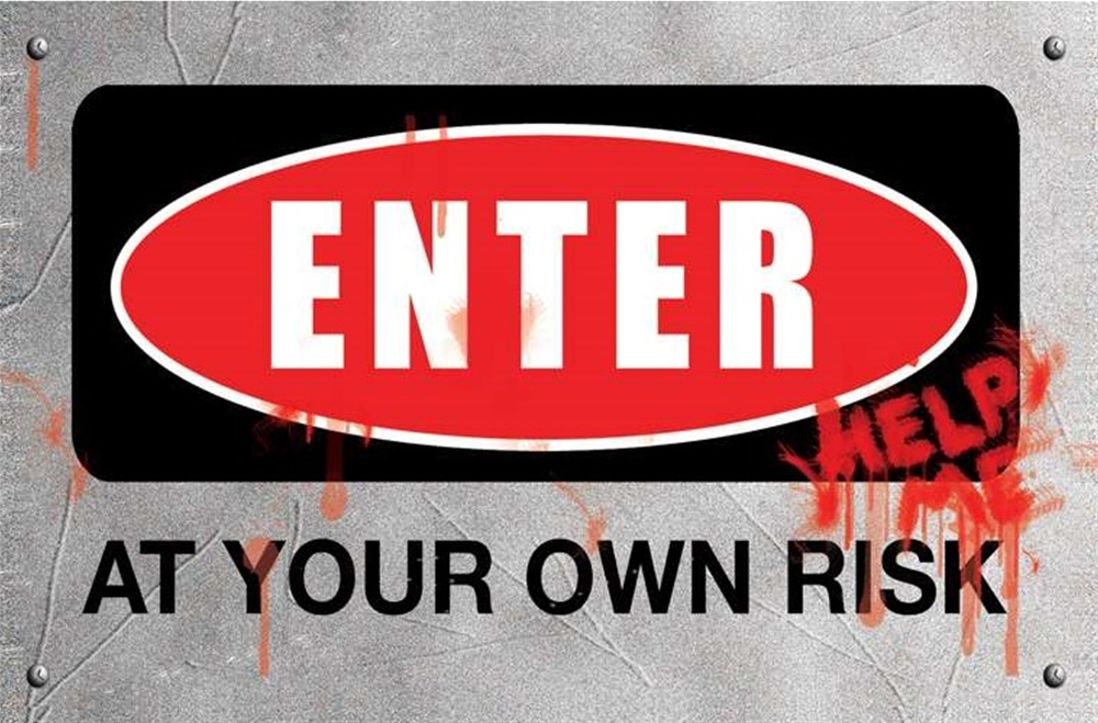 Enter at Your Own Risk Sign (Ships for $1.99)