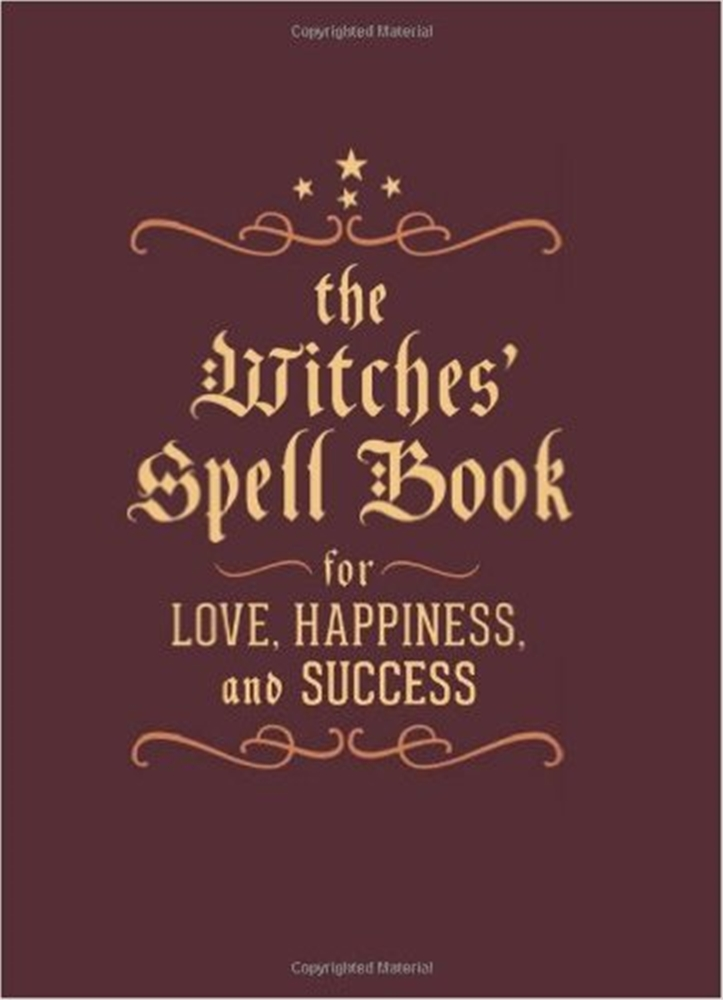 The Witches' Mini Spell Book: For Love, Happiness, and Success