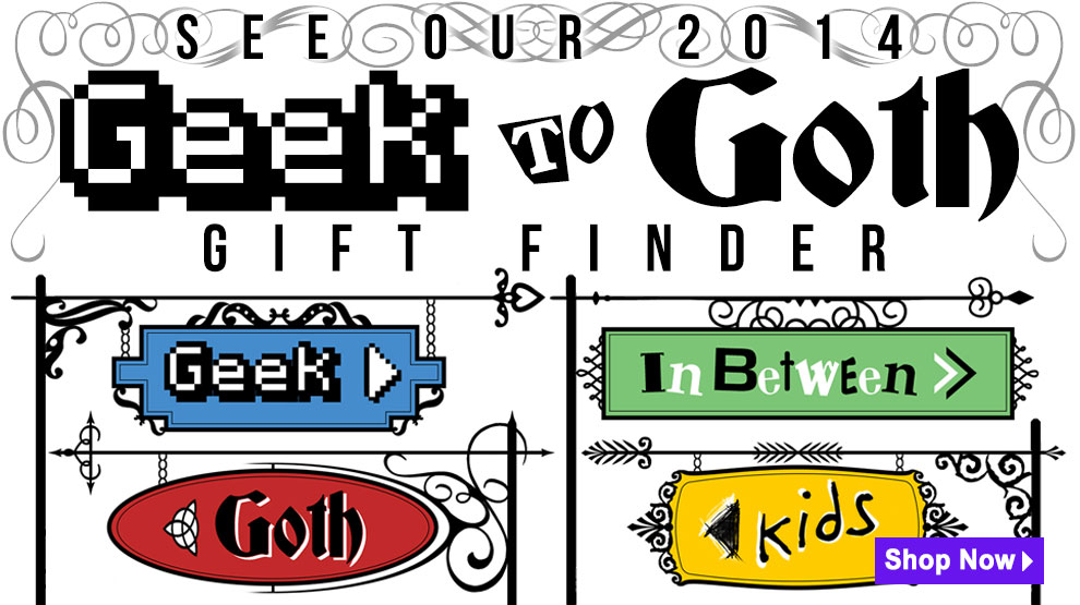 Geek to Goth Holiday Gift Finder Via Trendy Halloween